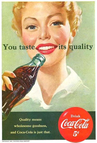 Coca-Cola You Taste Its Quality 1951 - www.MadMenArt.com | Coca-Cola is more than a brand or a logo. It's a part of American culture - for some people attitude to life and lifestyle. Mad Men Art presents more than 200 vintage Coke ads. #CocaCola #Coke #Cola #VintageAds