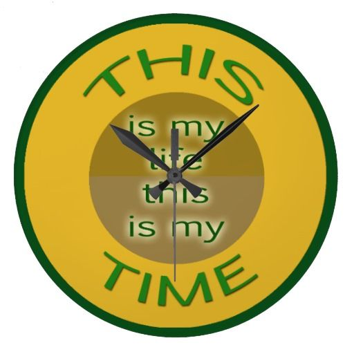 My Life, My Time. Yellow and Green Clock.