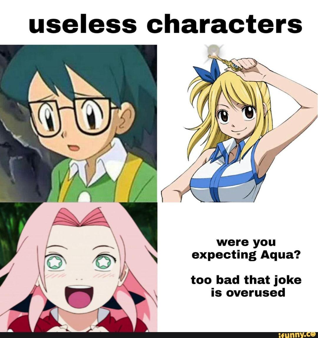 Useless characters expecting Aqua? is overused iFunny