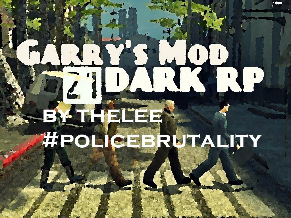 Gmoddarkrp police brutality with images police