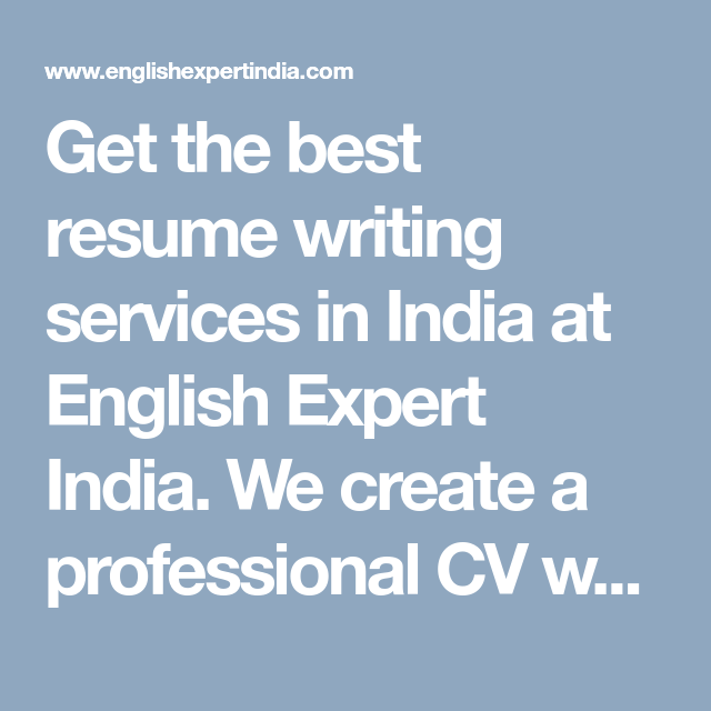 Resume Writing Services In Mumbai India Professional Cv Writing Services Online English Expert India Resume Writing Resume Writing Services Best Resume
