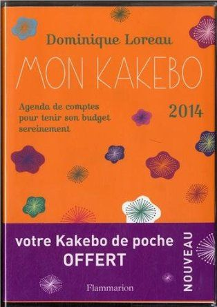 mon kakebo 2014 agenda de comptes pour tenir son budget dominique loreau livres. Black Bedroom Furniture Sets. Home Design Ideas