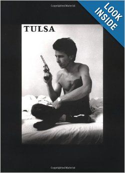 Tulsa: Larry Clark: 9780802137487: Amazon.com: Books