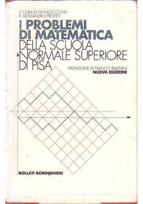 I PROBLEMI DI MATEMATICA DELLA SCUOLA NORMALE SUPERIORE DI ...