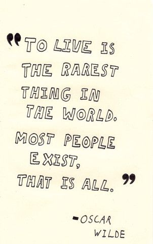 Are You Living Or Simply Existing Quotes Quotes Inspirational