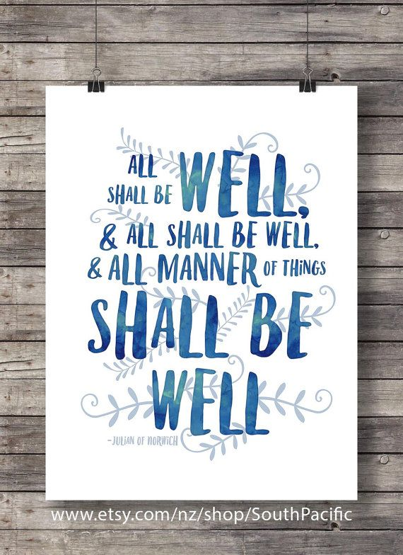 All Shall Be Well Printable Art Julian Of Norwich Quote Print