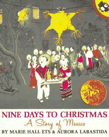 Nine Days to Christmas A Story of Mexico (Picture Puffins) by Marie