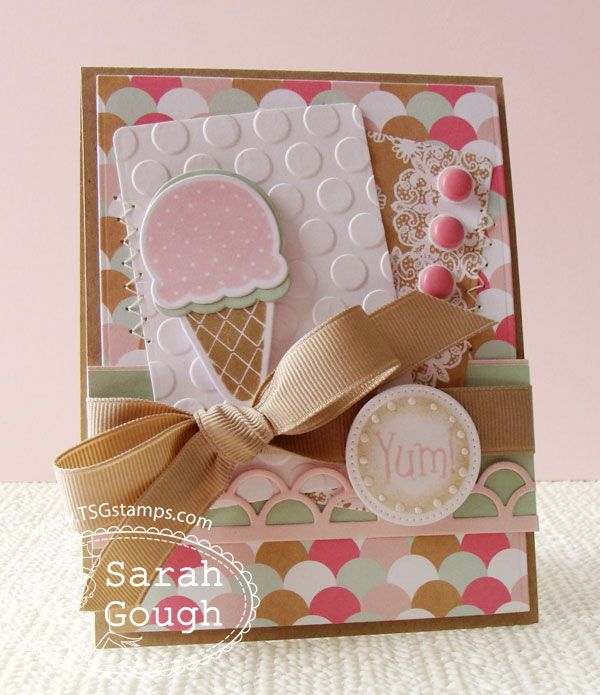 "Absolutely Adorable Soft Scoops ""Yum"" Card...Sarah Gough:THinkING STAMPS."