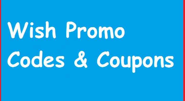 Claim WISH PROMO CODES for Existing Customers {MARCH 2020