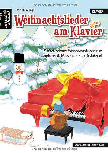 Weihnachtslieder am Klavier Einfach schöne