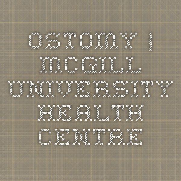 Ostomy   McGill University Health Centre