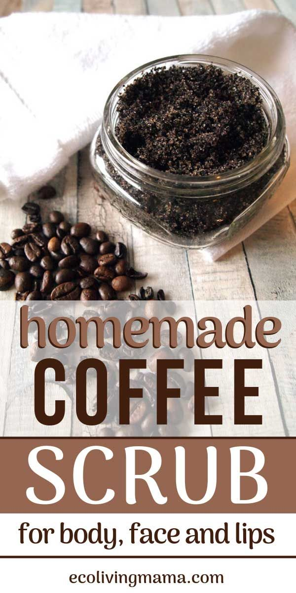 Easy DIY Coffee Scrubs for Face, Body and Lips - Homemade Gift Idea