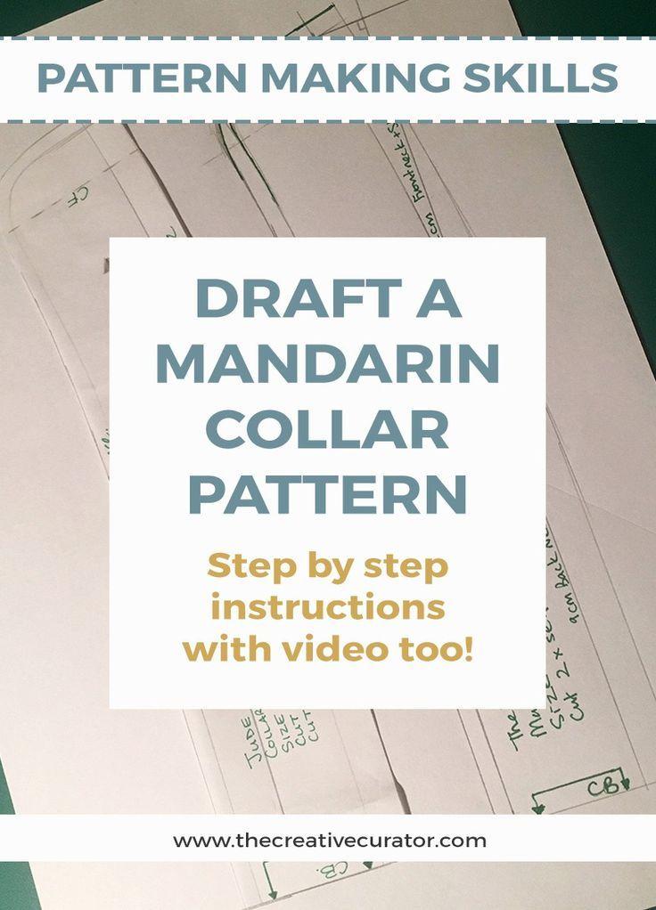 How To Draft A Mandarin Collar Pattern - Pattern making skills - The ...