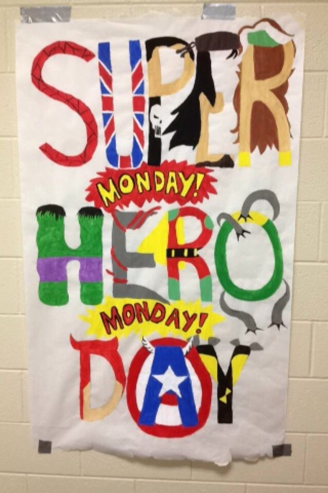 Super Hero Day For Spirit Week Poster Me Myself And I