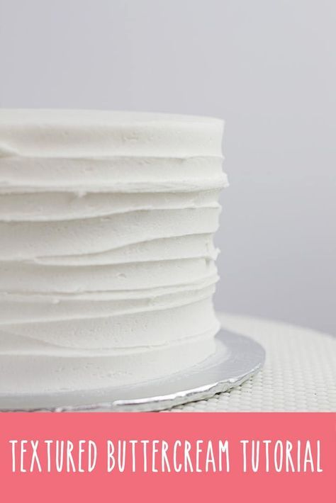 Textured Buttercream Cake -   14 cake Frosting techniques ideas