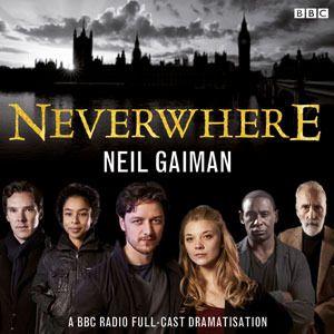 Neverwhere (BBC4 Radio Production)