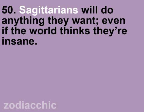 Sagittarians....
