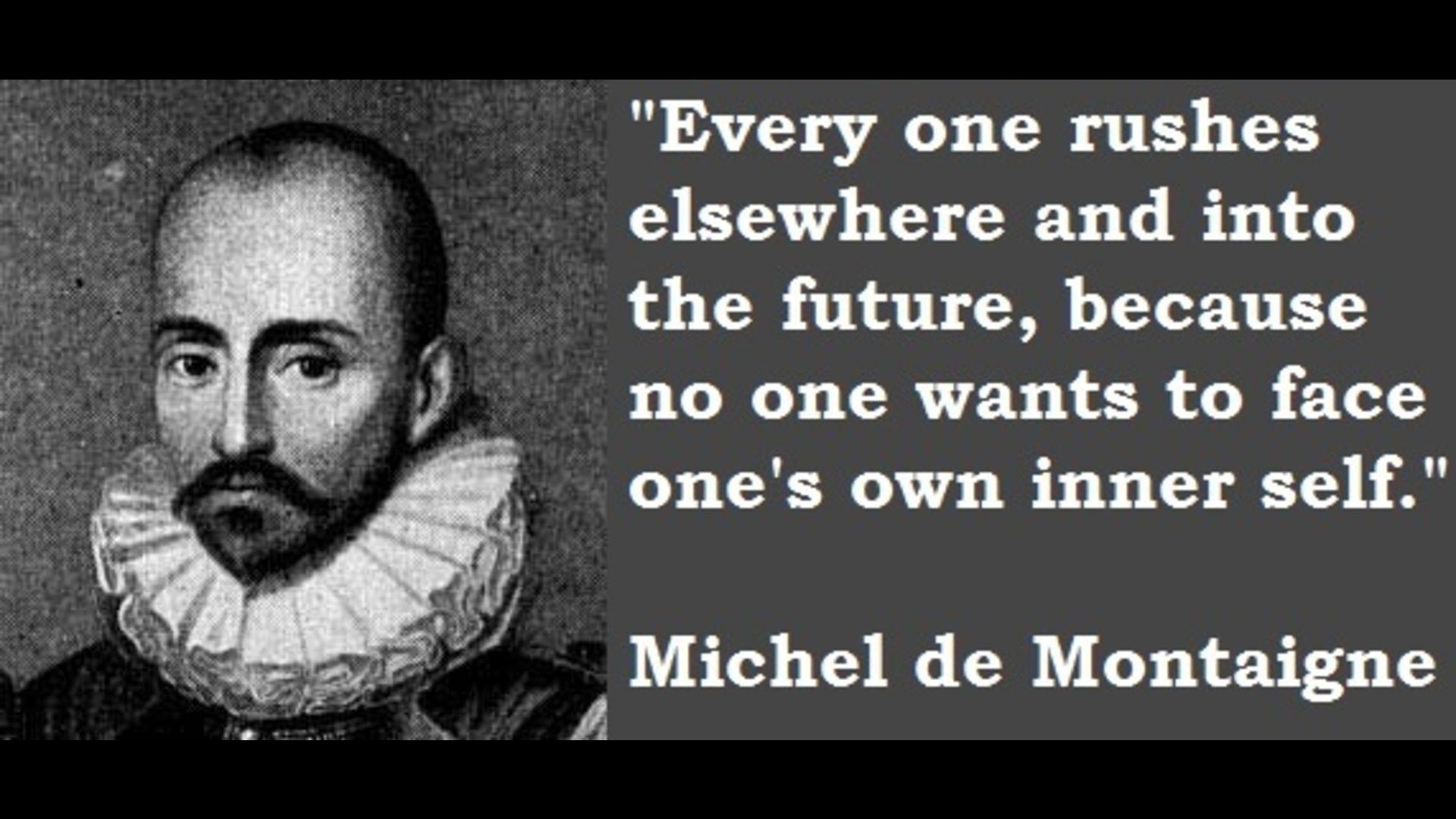 montaigne quote Google Search Michel de montaigne
