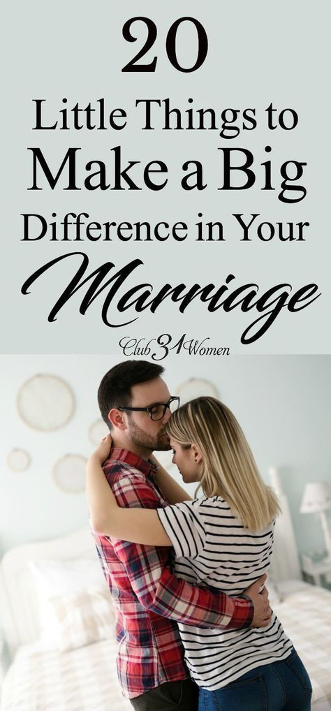 20 Little Things to Make a Big Difference in Your Loving Marriage - Club31Women