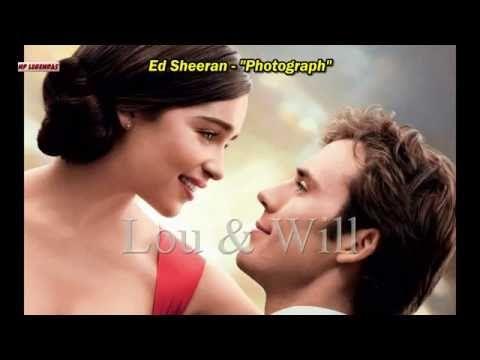 Ed Sheeran Photograph Tema Do Filme Como Eu Era Antes De Voce