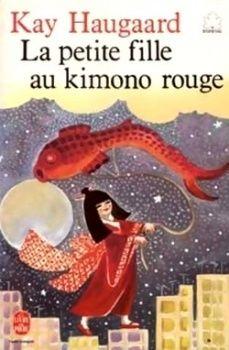 La Petite Fille Au Kimono Rouge Kay Haugaard Des 8 Ans