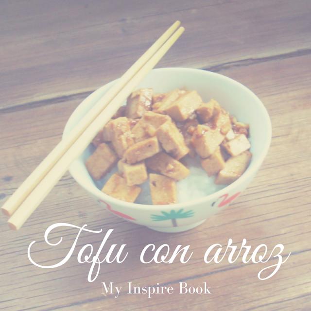 My Inspire Book: Tofu con arroz! / Tofu and rice!