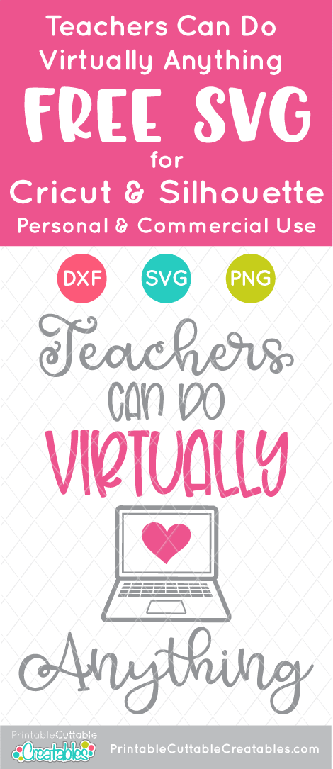 Teachers Can Do Virtually Anything Free Svg File For Cricut Silhouette In 2020 Free Svg Svg Free Files Cricut