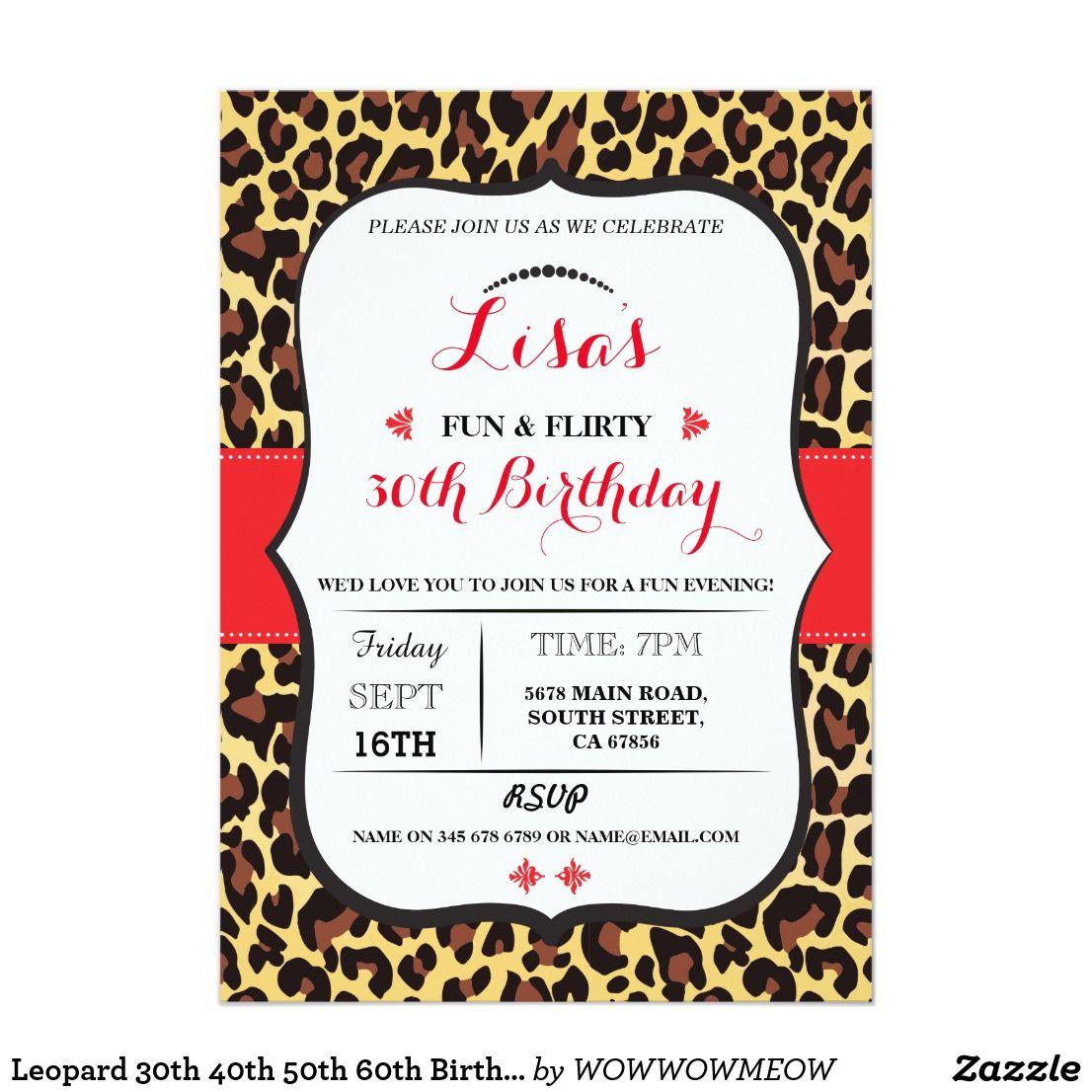 Leopard 30th 40th 50th 60th Birthday party Invite | { Happy Birthday ...