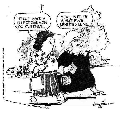 Sermon on Patience      SPIRITUAL Giggles      Christian humor