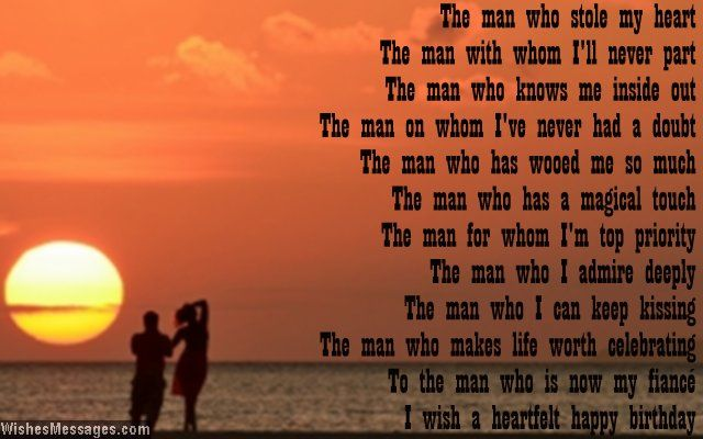 The man who stole my heart the man with whom ill never part the man birthday poems for fiance m4hsunfo