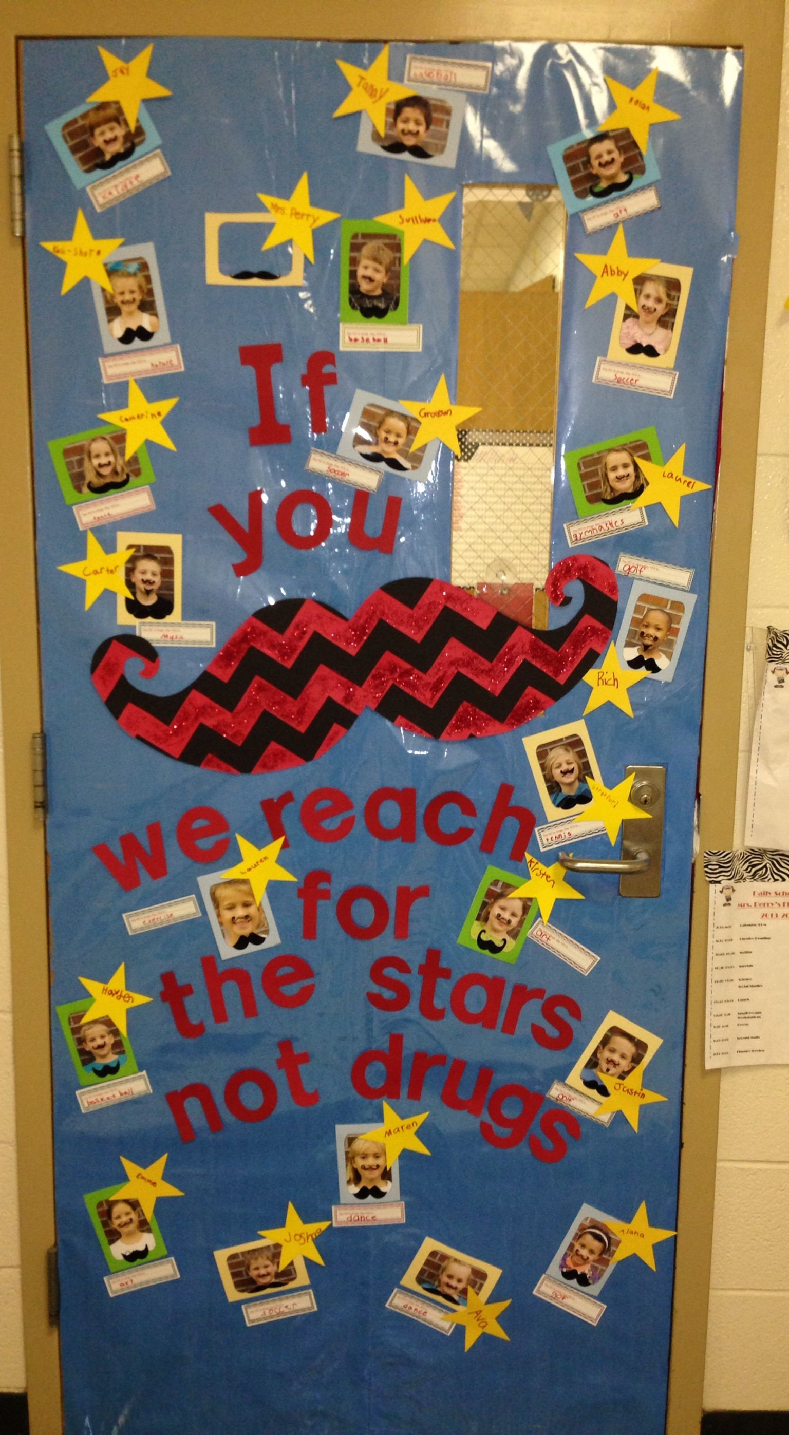 Mustache Classroom Door - Just Say No Week | Classroom ...