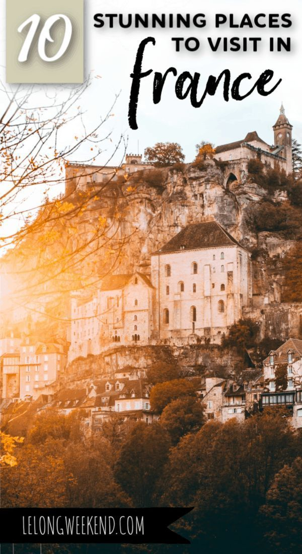 10 Best Places to Visit in France - Outside of Paris! (With images)   Cool places to visit