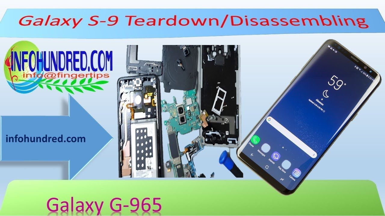 Galaxy S9 or S9 Plus Disassembling | INFOHUNDRED | Samsung galaxy s9
