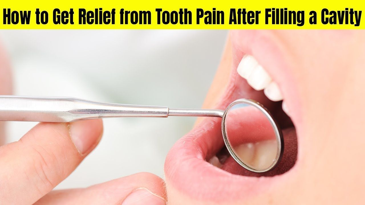 How To Get Rid Of Tooth Pain After A Filling