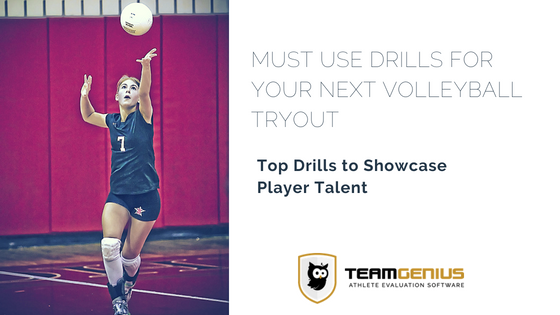 Must Use Drills For Your Next Volleyball Tryout Teamgenius Volleyball Tryouts Volleyball Drill