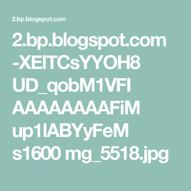 2.bp.blogspot.com -XElTCsYYOH8 UD_qobM1VFI AAAAAAAAFiM up1lABYyFeM s1600 mg_5518.jpg