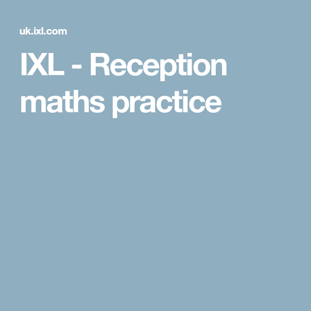 IXL - Reception maths practice | maths practice | Pinterest | Math ...
