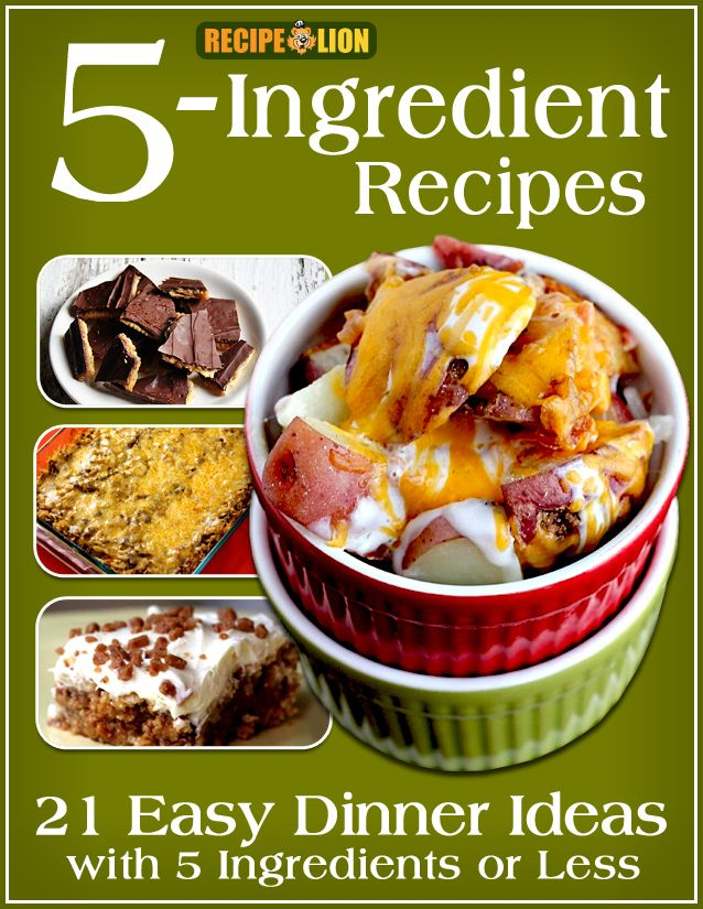 5 Ingredient Recipes 21 Easy Dinner Ideas With 5 Ingredients Or