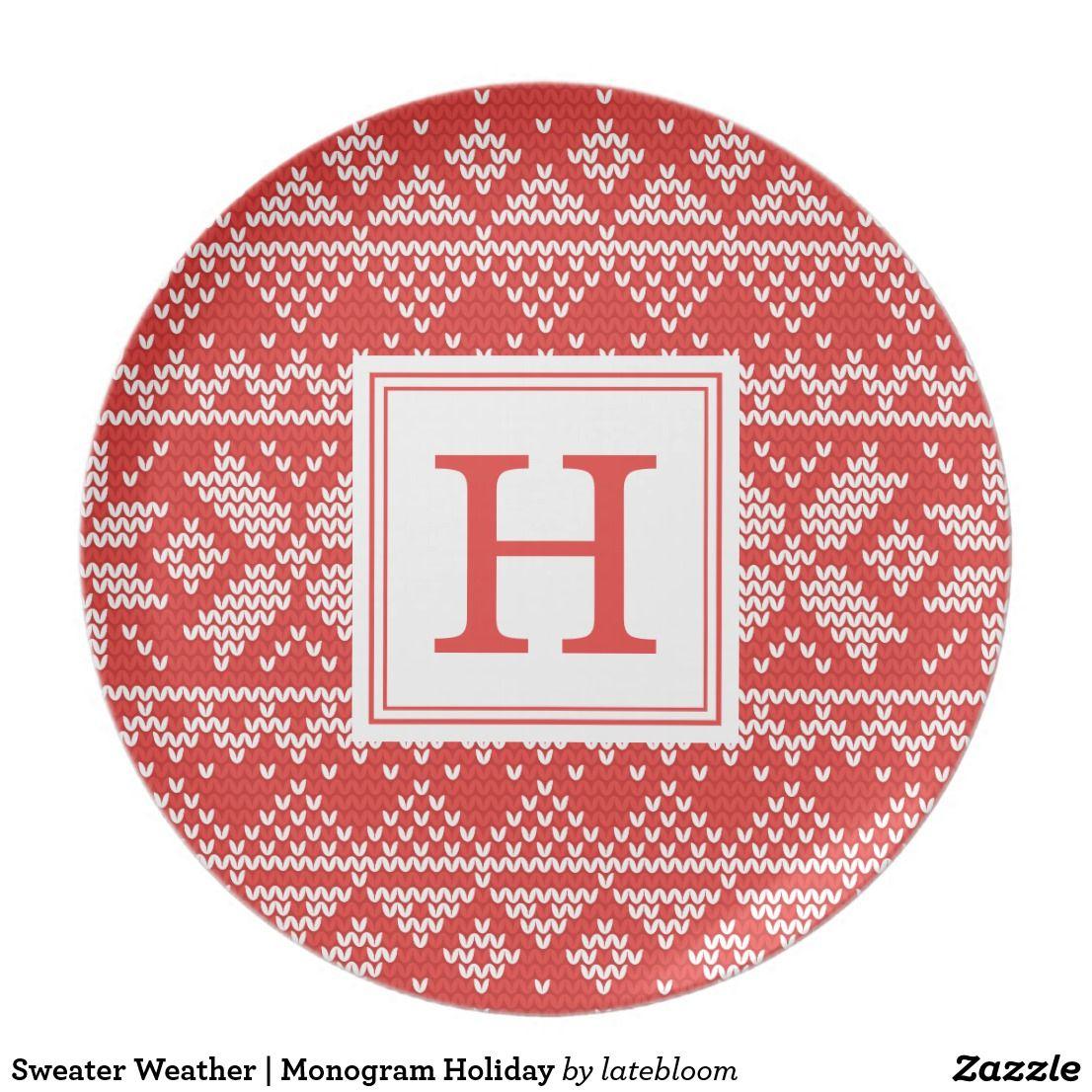 Sweater Weather | Monogram Holiday Melamine Plate  sc 1 st  Pinterest & Weather | Monogram Holiday Melamine Plate