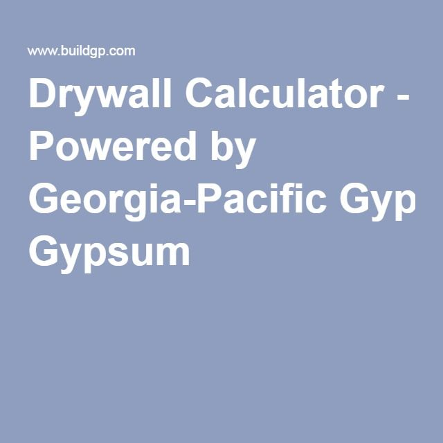 Drywall Calculator Ed By Georgia Pacific Gypsum