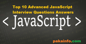 Top 10 Advanced Javascript Interview Questions Answers Interview Questions And Answers Interview Questions This Or That Questions