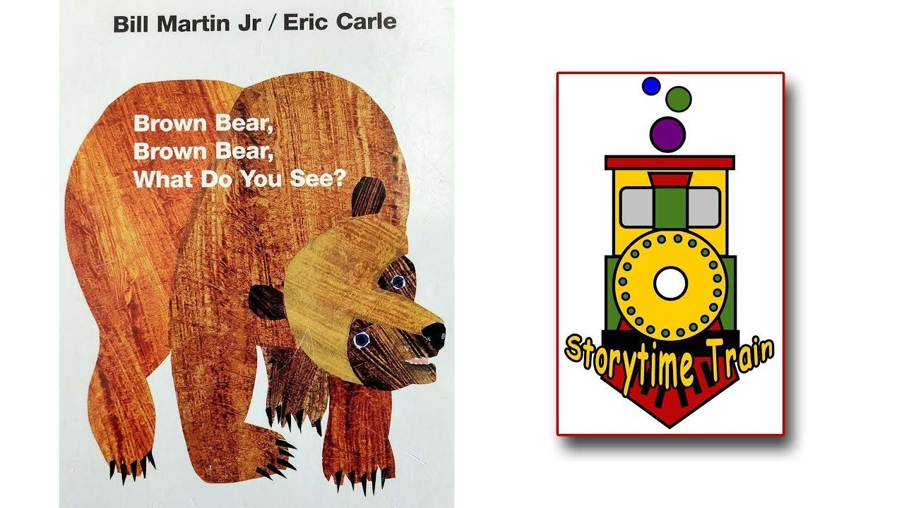 Storytime Train Brown Bear Brown Bear What Do You See Kids