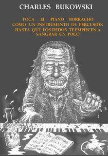 Descarga: Charles #Bukowski - Toca el piano borracho #poesía http://goo.gl/HSisL6