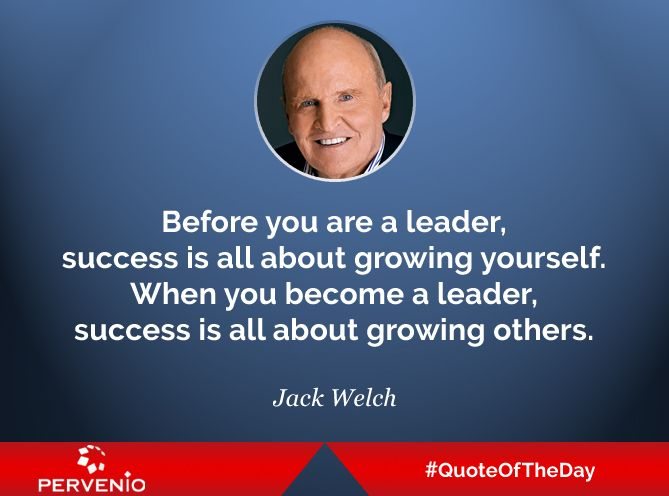 Jack Welch Quotes Awesome Jack Welch Quotes Before You Are A Leader Success Is All About