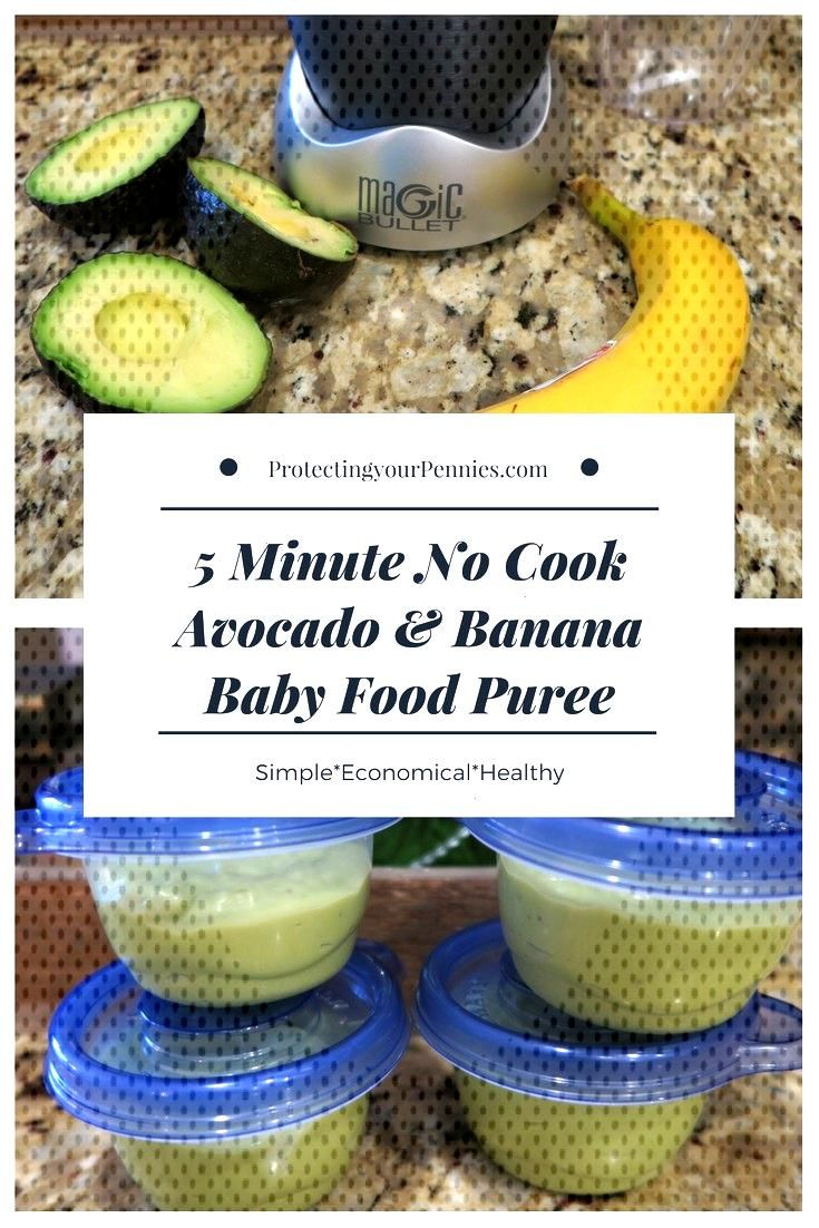 No Cook 5 Minute Homemade Baby Food - Avocado Banana - Protecting Your Pennies - No Cook 5 Minute H
