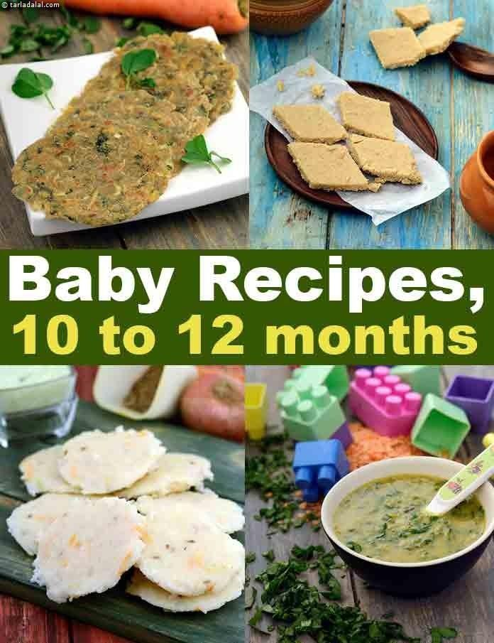 Recipes for 10 to 12 Months Babies, Indian Weaning Food ...
