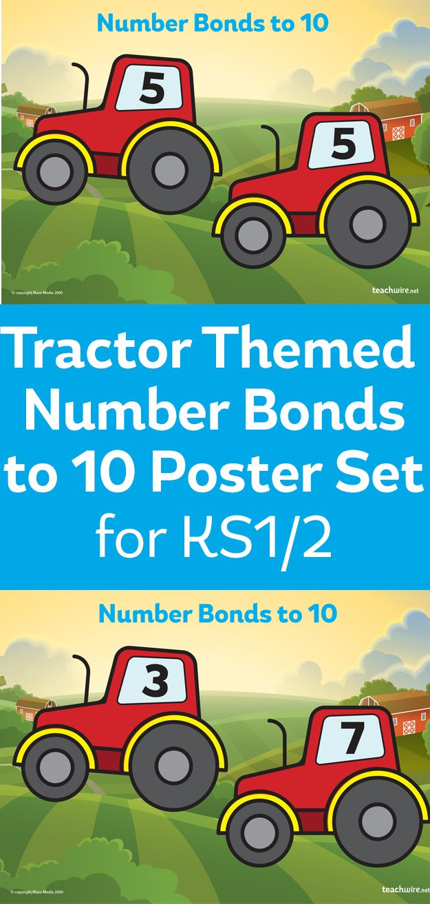 Number Bonds To 10 Tractor Posters For KS1 | math | Pinterest ...