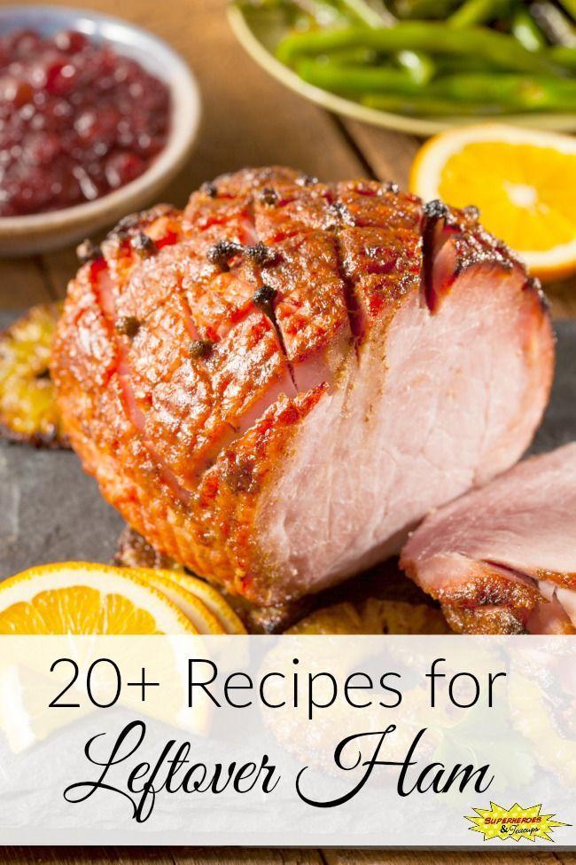 20+ Recipes for Leftover Ham Food recipes, Ham recipes
