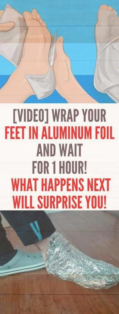 Wrap Your Feet In Aluminum #foil and Wait For 1 Hour! What Happens Next Will Surprise You! | Check T...