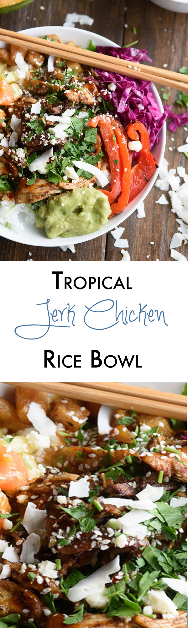 Looking for a perfect 30 minute dinner? This tropical jerk chicken rice bowl is packed with fresh flavors and always a family pleaser!